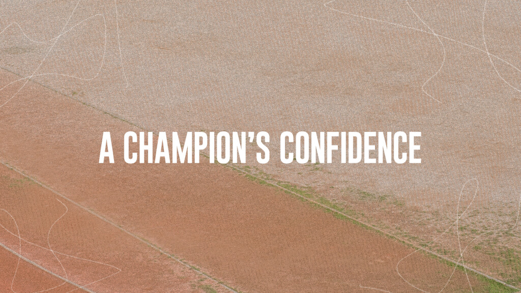 A Champion's Confidence