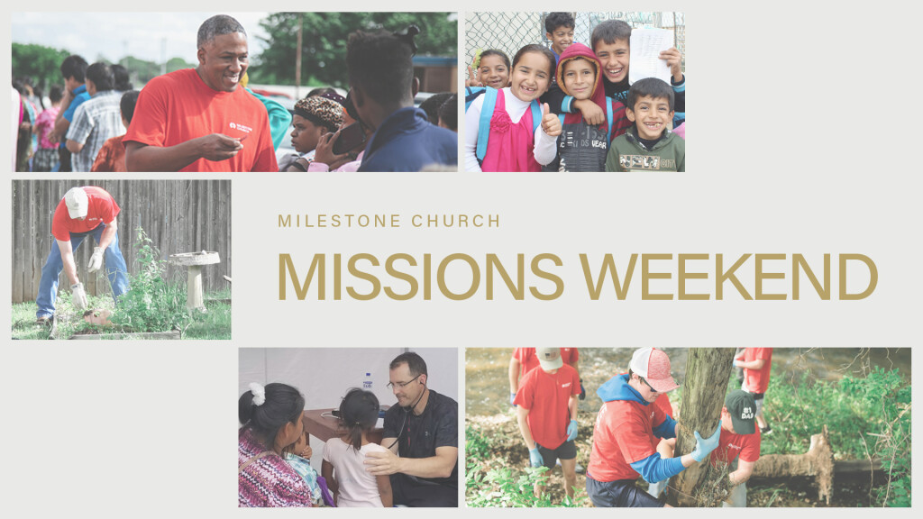 Missions Weekend 2019