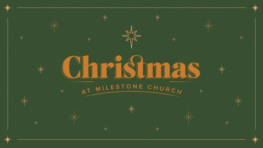 Christmas at Milestone