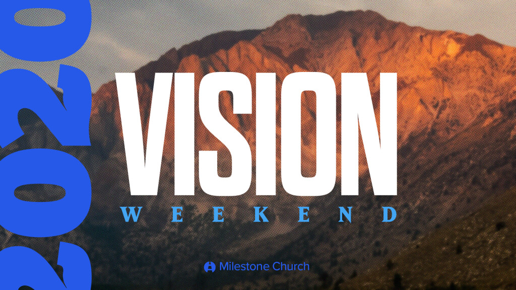 Vision Weekend 2020 // Fall