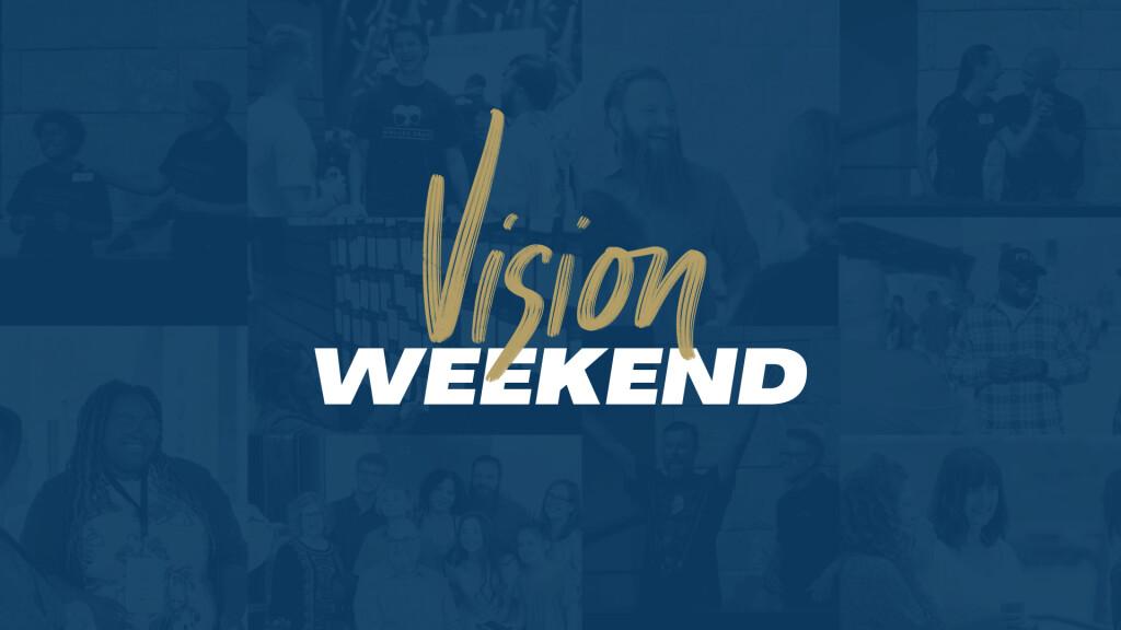 Vision Weekend Spring 2021